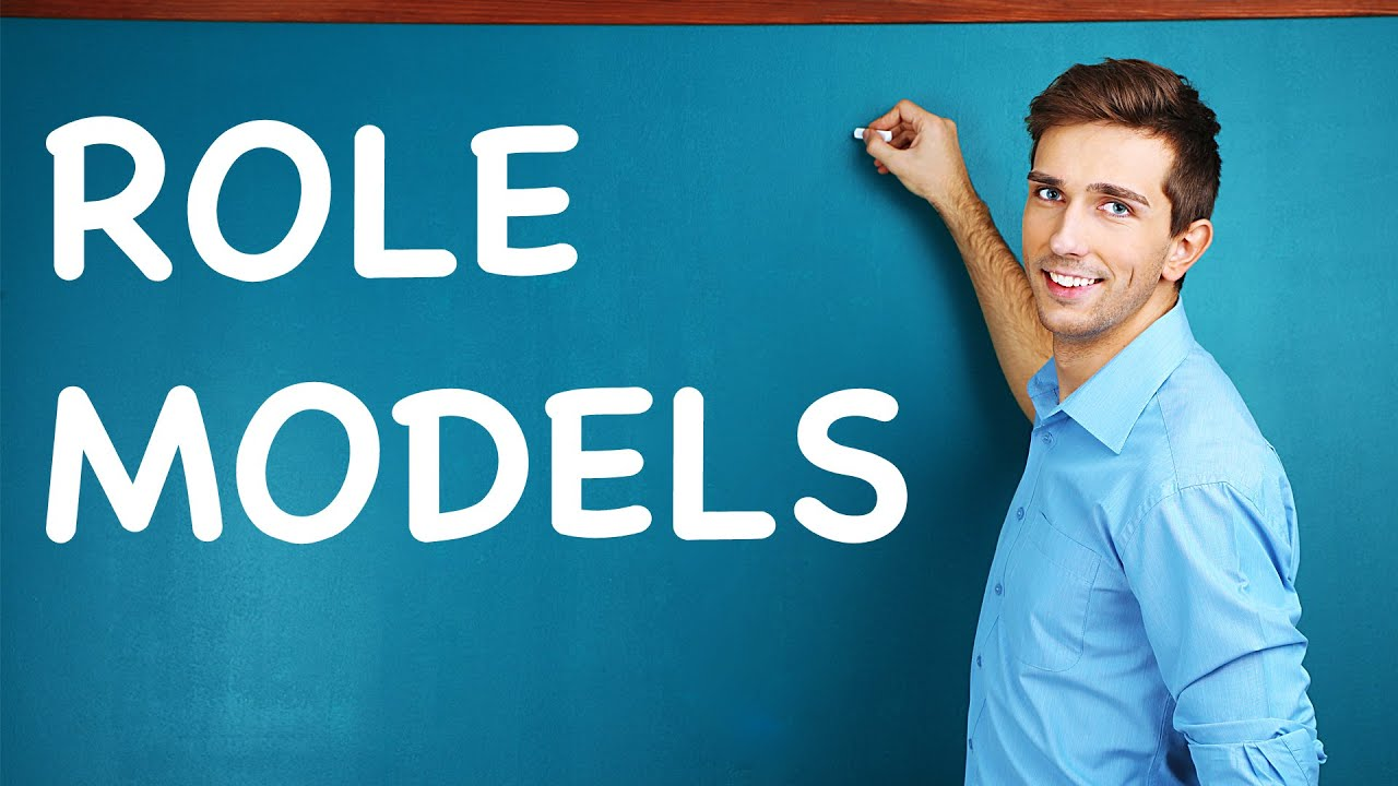 Role Models Descriptive Essay